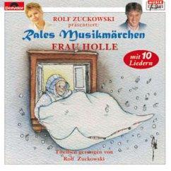Frau Holle - Rales Musikmärchen