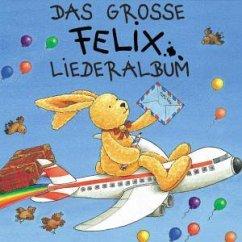 Das Große Felix-Liederalbum - Gruttmann,Iris