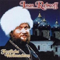 Festliche Weihnachten - Rebroff,Ivan