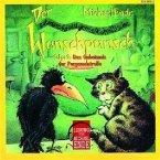 Der satanarchäolügenialkohöllische Wunschpunsch, 1 Audio-CD