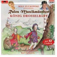König Drosselbart - Rales Musikmärchen