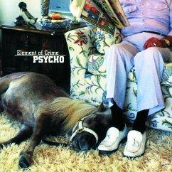 Psycho - Element Of Crime