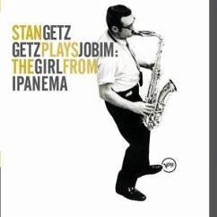 Getz Plays Jobim: the Girl from Ipanema - Stan Getz