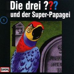 Die drei Fragezeichen und der Super Papagei / Die drei Fragezeichen - Hörbuch Bd.1 (1 Audio-CD)