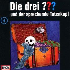 Die drei Fragezeichen und der sprechende Totenkopf / Die drei Fragezeichen - Hörbuch Bd.6 (1 Audio-CD)