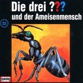 Die drei Fragezeichen und der Ameisenmensch / Die drei Fragezeichen - Hörbuch Bd.32 (1 Audio-CD)