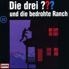 Die drei Fragezeichen und die bedrohte Ranch / Die drei Fragezeichen - Hörbuch Bd.33 (1 Audio-CD)