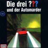 Die drei Fragezeichen und der Automarder / Die drei Fragezeichen - Hörbuch Bd.40 (1 Audio-CD)