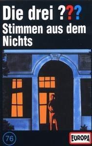 Stimmen aus dem Nichts / Die drei Fragezeichen Bd.76 (Cassette)