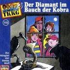 Der Diamant im Bauch der Kobra / TKKG Bd.115 (1 Audio-CDs)
