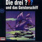 Die drei Fragezeichen und das Geisterschiff / Die drei Fragezeichen - Hörbuch Bd.93 (1 Audio-CD)