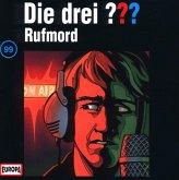 Rufmord / Die drei Fragezeichen - Hörbuch Bd.99 (1 Audio-CD)