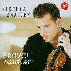 Bravo! Virtuoso & Romantic Violin Encores - Znaider,Nikolaj