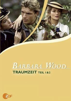 Barbara Wood Traumzeit Teil 1 2
