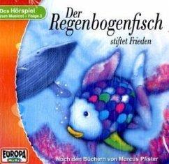 Der Regenbogenfisch stiftet Frieden, 1 Audio-CD