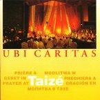 Taizé: Ubi Caritas