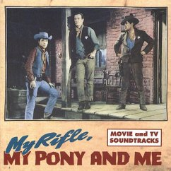 My Rifle,My Pony And Me