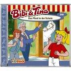 Das Pferd in der Schule / Bibi & Tina Bd.36 (1 Audio-CD)