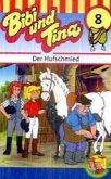 Der Hufschmied / Bibi & Tina Bd.8 (1 Cassette)