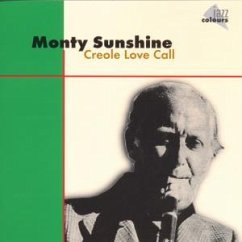 Creole Love Call - Sunshine,Monty