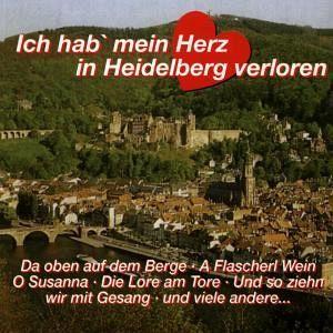 Ich Hab Mein Herz In Heidelberg Verloren auf Audio CD