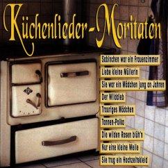 Küchenlieder-Moritäten - Diverse