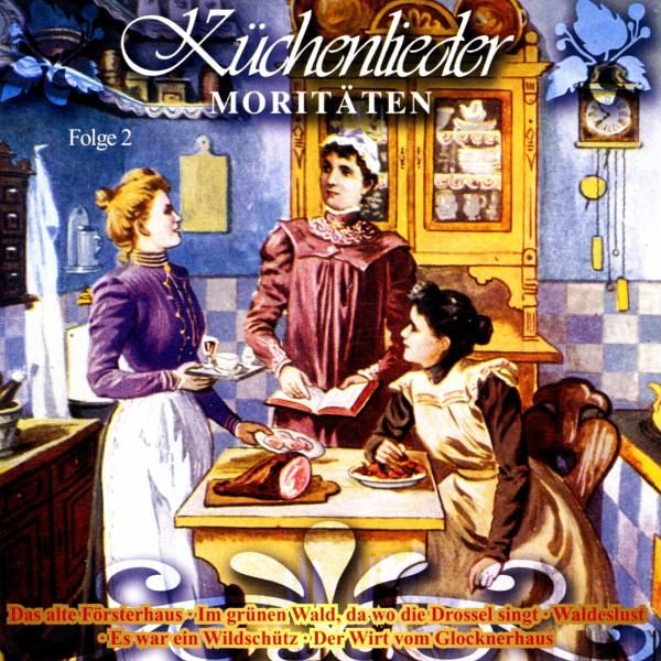 Küchenlieder Noten ~ küchenlieder moritäten folge 2 cd buecher de