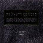 Frühstyxradio Dröhnung-Die Letzte...