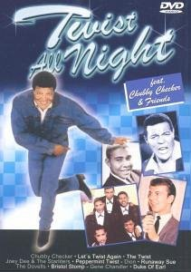 Various Artists - Twist All Night: Chubby Checker & Friends - Diverse