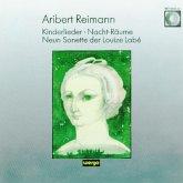 Kinderlieder/Nacht-Räume/Neun Sonette Der Lou