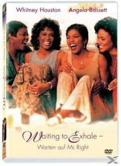 Waiting to Exhale - Warten auf Mr. Right