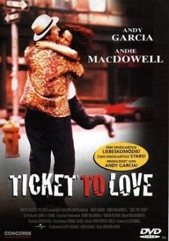 Ticket to Love - Macdowell,Andie/Garcia,Andy
