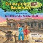 Das Rätsel der Geisterstadt / Das magische Baumhaus Bd.10