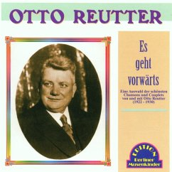 Es Geht Vorwärts - Otto Reutter