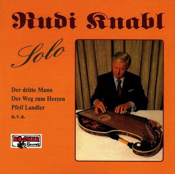 Rudi Knabl - Kostbarkeiten Auf Der Zither Mit Rudi Knabl