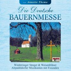 Die Deutsche Bauernmesse - Altmühldorfer/Winhöringer Sänger Und Weisenbläser