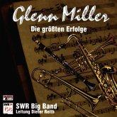 Glenn Miller,Die Größten Erfolge