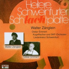 Heitere Schweinfurter Schlachtplatte - Zänglein,Walter/Emmert,Oskar