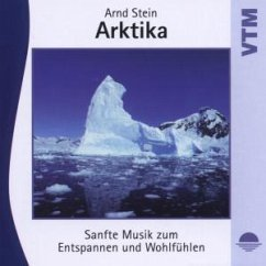 Arktika-Sanfte Musik Z.Entspan - Stein,Arnd
