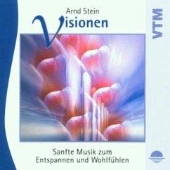 Visionen-Sanfte Musik Z.Entspa - Stein,Arnd