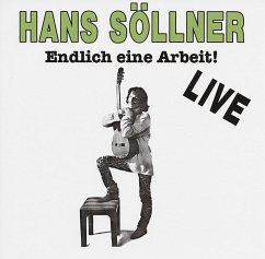 Endlich Eine Arbeit (Original) - Söllner,Hans