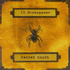 Secret South - 16 Horsepower