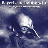 Bayerische Rauhnacht
