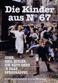 Die Kinder aus Nº 67 oder: Heil Hitler, ich hätt gern n paar Pferdeäppel