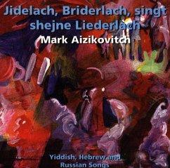 Jidelach,Bridelach Singt/+ - Aizikovitch,Mark