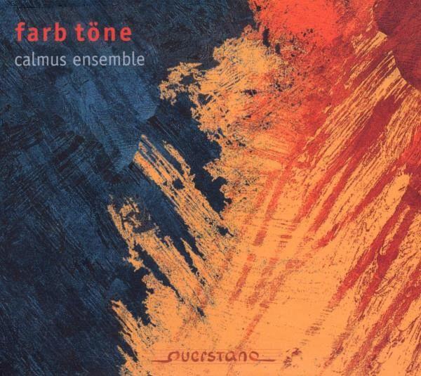 Farb Töne - Calmus Ensemble