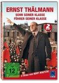 Ernst Thälmann - Sohn seiner Klasse / Führer seiner Klasse