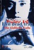 Evil Dead Trap - Die tödliche Falle