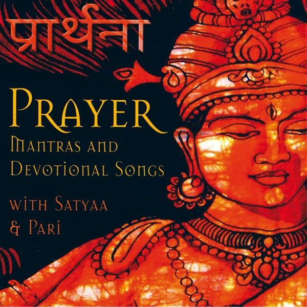 Prayer - Satyaa & Pari