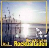 Als Ich Fortging-Rockballaden Vol.2